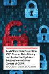 LexisNexis Data Protection CPD Course: Data Privacy and Protection Update – Lessons learned from 2 years of GDPR (Online) cover