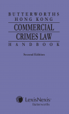 Butterworths Hong Kong Commercial Crimes Law Handbook - Second Edition cover