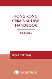 Hong Kong Criminal Law Handbook - Third Edition cover