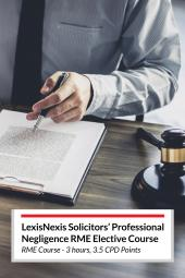 LexisNexis Solicitors' Professional Negligence RME Elective Course (Online) cover