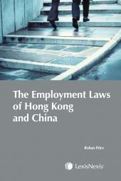 The Employment Laws of Hong Kong and China cover