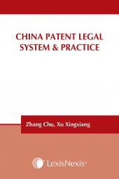 China Patent Legal System & Practice cover