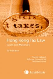 Hong Kong Tax Law: Cases and Materials- Sixth Edition  cover