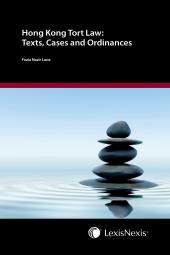 Hong Kong Tort Law: Texts, Cases and Ordinances cover