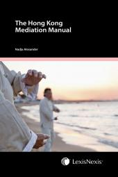 The Hong Kong Mediation Manual - Second Edition cover