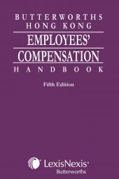 Butterworths Hong Kong Employees' Compensation Handbook - Fifth Edition  cover