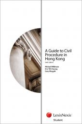 A Guide to Civil Procedure in Hong Kong - Sixth Edition (Student) cover
