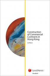 Construction of Commercial Contracts in Hong Kong (Student) cover
