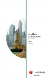 Land Law in Hong Kong - Fourth Edition (Student) cover