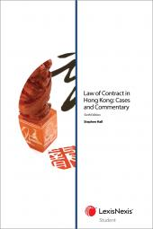 Law of Contract in Hong Kong: Cases and Commentary - Sixth Edition (Student) cover