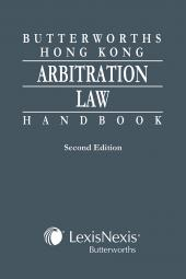 Butterworths Hong Kong Arbitration Law Handbook - Second Edition cover