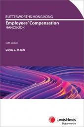 Butterworths Hong Kong Employees' Compensation Handbook – Sixth Edition cover