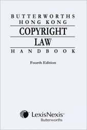 Butterworths Hong Kong Copyright Law Handbook - Fourth Edition cover
