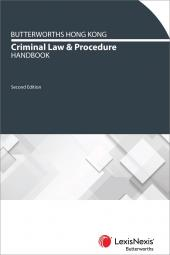 Butterworths Hong Kong Criminal Law and Procedure Handbook - Second Edition cover