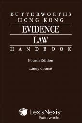 Butterworths Hong Kong Evidence Law Handbook - Fourth Edition cover