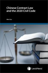 Chinese Contract Law and the 2020 Civil Code – First Edition cover