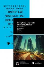 The Hong Kong Corporate Insolvency Manual - Fourth Edition x Butterworths Hong Kong Company Law (Winding Up and Miscellaneous Provisions) Handbook - Third Edition (Bundle) cover