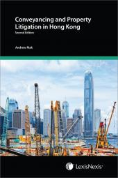 Conveyancing and Property Litigation in Hong Kong - Second Edition cover