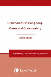 Criminal Law in Hong Kong: Cases and Commentary - Second Edition cover