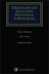 Disciplinary and Regulatory Proceedings in Hong Kong - Third Edition cover
