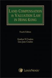 Land Compensation and Valuation Law in Hong Kong - Fourth Edition cover
