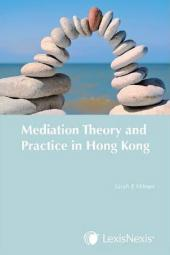 Mediation Theory and Practice in Hong Kong cover
