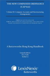 New Companies Ordinance (Cap 622), A Butterworths Hong Kong Handbook Vol. III - Company Accounts and Restructuring Arrangements cover