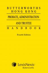 Butterworths Hong Kong Probate, Administration and Trustee Handbook - Fourth Edition cover