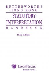 Butterworths Hong Kong Statutory Interpretation Handbook - Third Edition cover