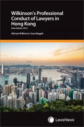 Wilkinson's Professional Conduct of Lawyers in Hong Kong – Desk Edition 2019 cover