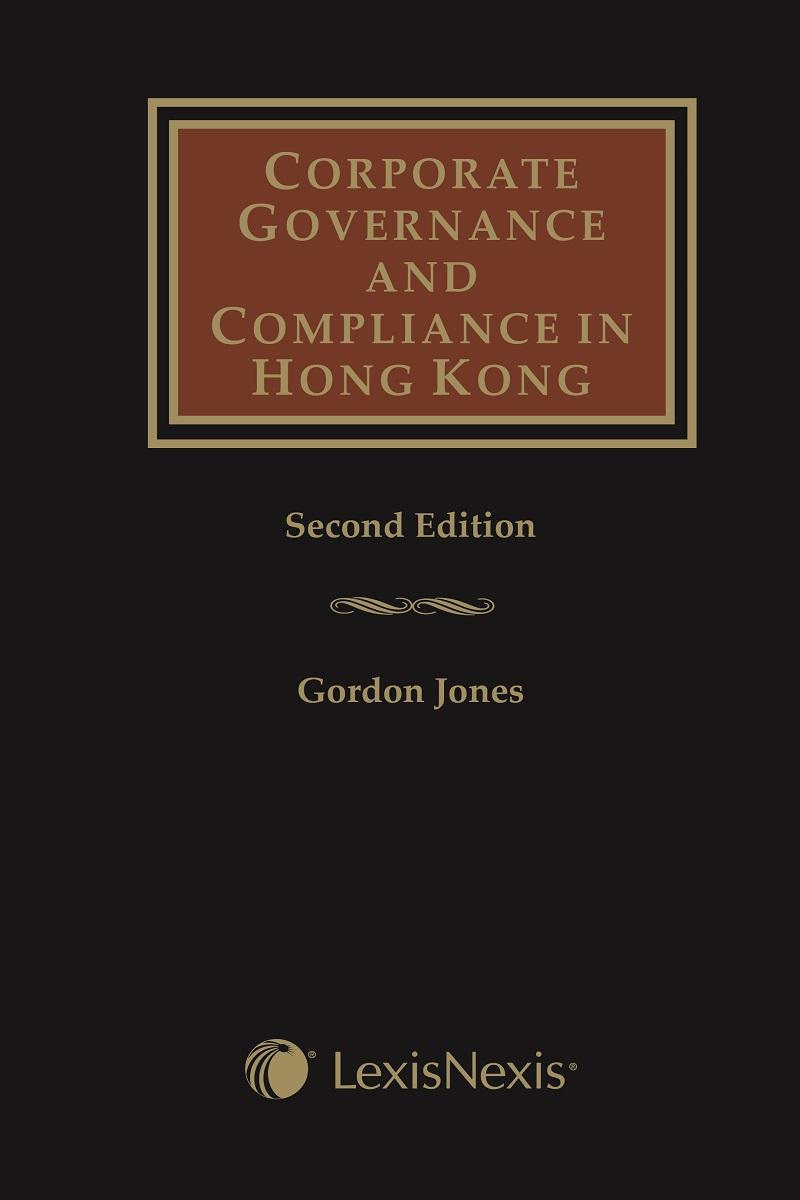 Corporate Governance And Compliance In Hong Kong Second Edition